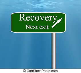 recovery freeway next exit sign post