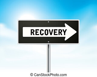 recovery on black road sign isolated over sky