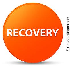 Recovery orange round button