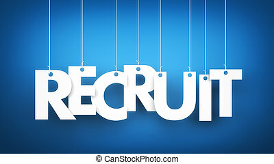 Recruit - word hanging on the ropes