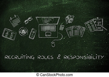 recruiter's desk with resumes and job offer, roles & responsibilities