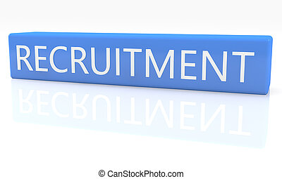 Recruitment - 3d render blue box with text Recruitment on it...