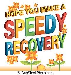 recupero, fare, veloce, messaggio, lei, speranza