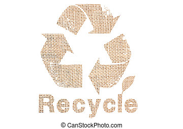 Recycle sign with sackcloth texture