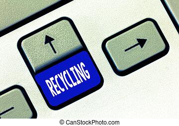 recycling., γενική ιδέα , λέξη , επιχείρηση , εδάφιο , ουσιώδης , προστατεύω , γράψιμο , περιβάλλον , αλλάζω , σπατάλη , reusable