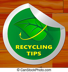 Recycling Tips Showing Recycle Advice 3d Illustration