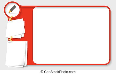Red abstract frame for your text with pencil and papers for remark