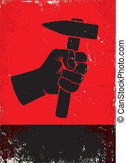 hand holding a hammer - Red and black poste witth hand ...