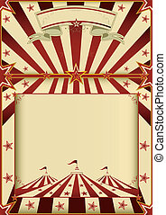 Red and cream circus poster - A grunge vintage poster with a...