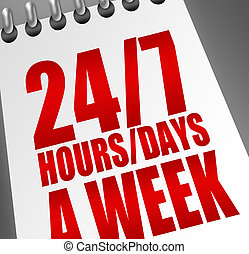 24 7 hours and days - red and white 24 7 hours and days...