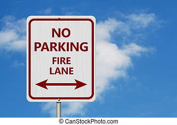 Red and white No Parking fire lane Sign