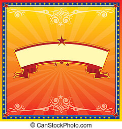 Red and yellow circus card - A circus ticket or a circus...