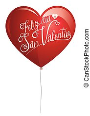 Red balloon in the shape of a heart with the message FELIZ DIA DE SAN VALENTIN - Happy Valentine's Day in Spanish language - in white letters