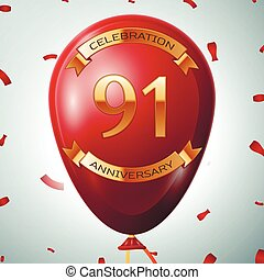 Red balloon with golden inscription ninety one years anniversary celebration and golden ribbons on grey background and confetti. Vector illustration