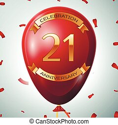Red balloon with golden inscription twenty one years anniversary celebration and golden ribbons on grey background and confetti. Vector illustration