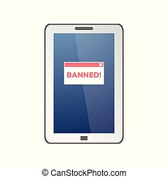 Red Banned sign on tablet screen isolated on white background in flat style.