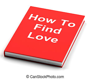 Book On How To Find Love - Red Book On How To Find Love