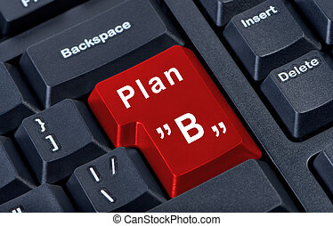 Red button Plan B.