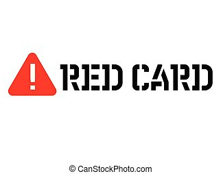 Red card attention sign