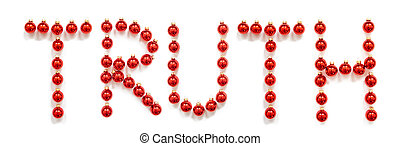 Red Christmas Ball Ornament Building English Word Truth. Festive Christmas Decoration. White Isolated Background