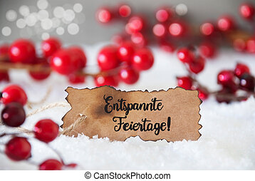 Red Christmas Decoration, Snow, Label, Entspannte Feiertage Means Merry Christmas