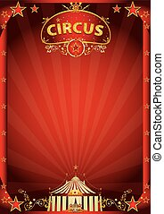 Red circus fantastic - A retro circus poster with sunbeams...