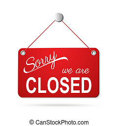 red closed sign on white
