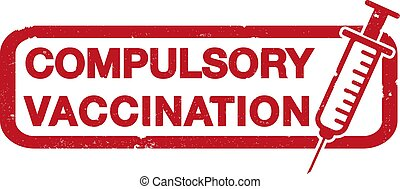 red COMPULSORY VACCINATION rubber stamp print with syringe...