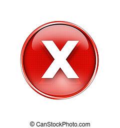 Red cross mark button