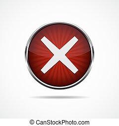 Red cross mark button. Vector illustration.
