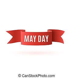 Red curved paper May Day banner .