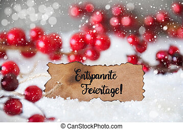 Red Decoration, Label, Entspannte Feiertage Means Merry Christmas, Snowflakes