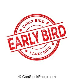 Red Early Bird rubber stamp on white background.