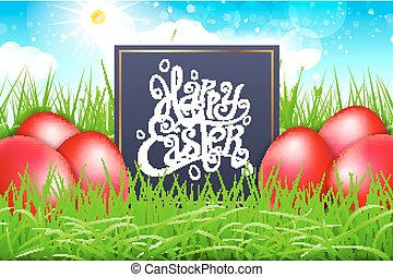 red eggs in a field of grass with blue sky. happy easter lettering modern calligraphy, vector