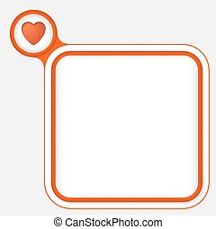 red frame for your text and heart