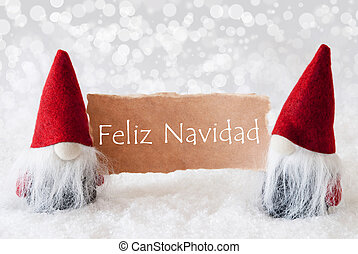 Red Gnomes With Card, Feliz Navidad Means Merry Christmas