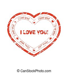Red grunge stamp in the shape of heart with declaration of love