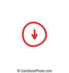 red hand drawn cartoon arrow down in circle. flat icon.