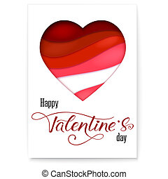 Red heart from paper with cut out layers. Simple greeting poster for Valentines days. Modern abstract background with design of calligraphic text. Art holidays handwritten lettering