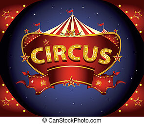 Red night circus sign - A circus sign in the night for your...