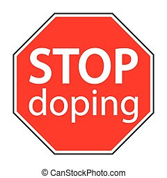 red octagonal sign stop doping