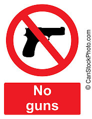 Red Prohibition Sign isolated on a white background - No guns