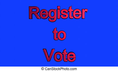 Register to vote 3d text on a blue background
