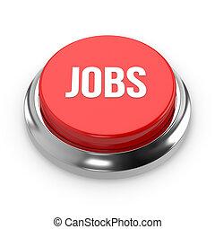 Red round jobs button