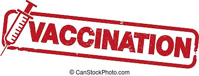 red rubber stamp print with word VACCINATION and syringe...