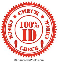 Red stamp with text Check 100% ID,vector illustration