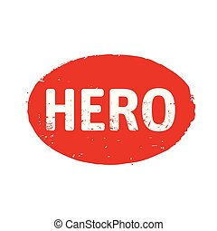 Red stamp with text Hero. Vector Illustration.