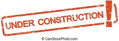 red stamp with text under construction