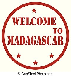 Welcome To Madagascar - Red stamp with text Welcome To...
