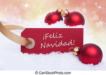 Red Tag With Feliz Navidad - A Red Tag With the Spanish...